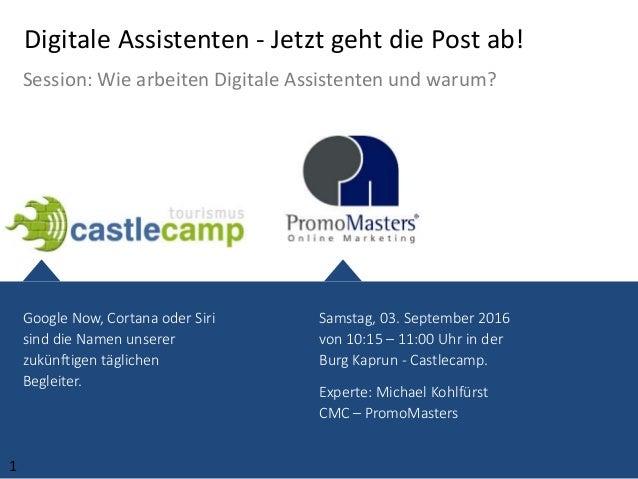 Samstag, 03. September 2016 von 10:15 – 11:00 Uhr in der Burg Kaprun - Castlecamp. Experte: Michael Kohlfürst CMC – PromoM...