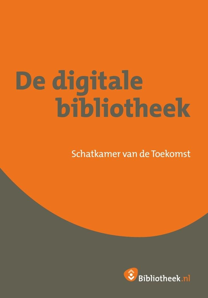 De digitale    bibliotheek     Schatkamer van de Toekomst
