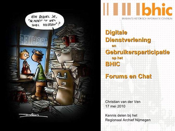 Digitale dienstverlening en gebruikersparticipatie op het BHIC: forums en chat