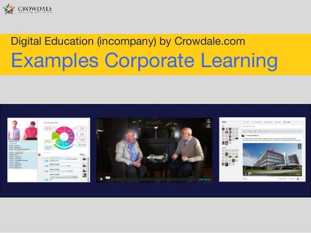 Digital Education (incompany) by Crowdale.com  Examples Corporate Learning