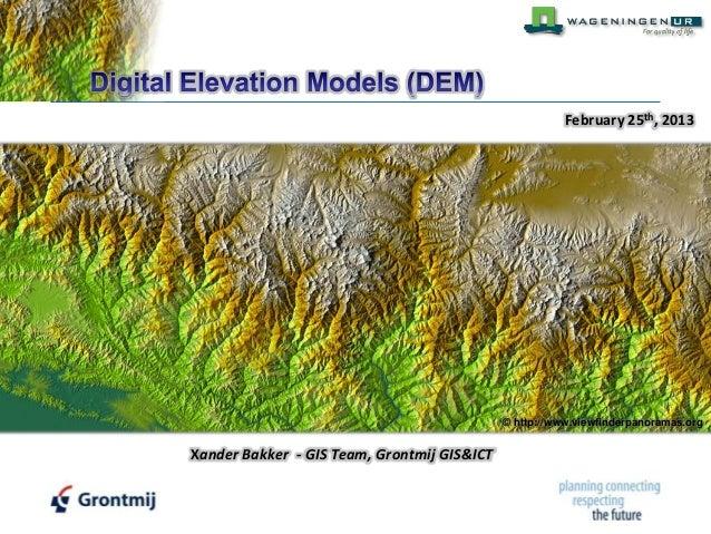 Digital Elevation Models - WUR - Grontmij
