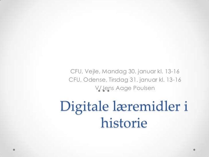 CFU, Vejle, Mandag 30. januar kl. 13-16 CFU, Odense, Tirsdag 31. januar kl. 13-16          V/Jens Aage PoulsenDigitale lær...