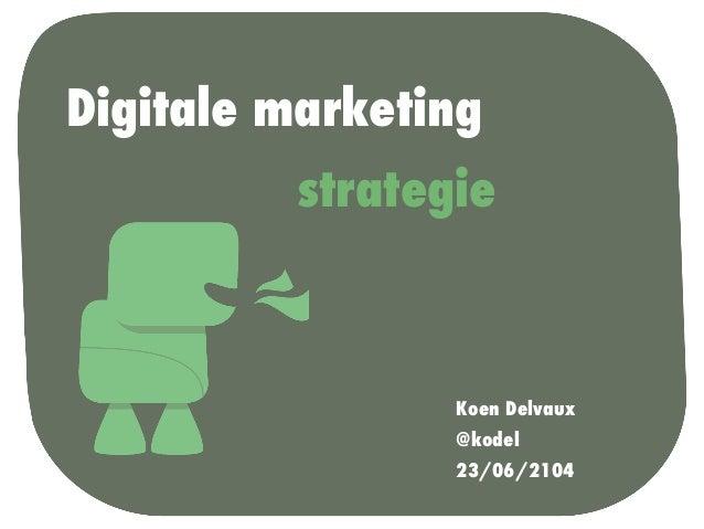 Hoe maak je een strategisch digitaal marketing plan?