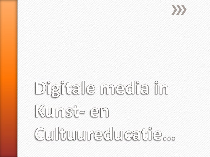 Digitale media in kunst en cultuureducatie