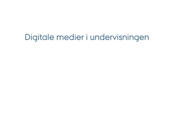 Digitale medier i undervisningen