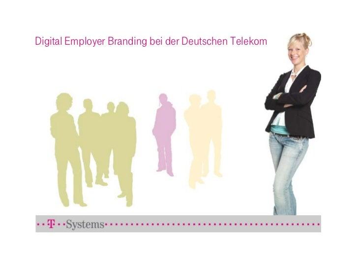 Digital Employer Branding bei der Deutschen Telekom