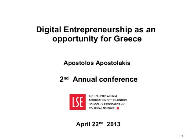 Digital Entrepreneurship as an    opportunity for Greece      Apostolos Apostolakis     2nd Annual conference          Apr...