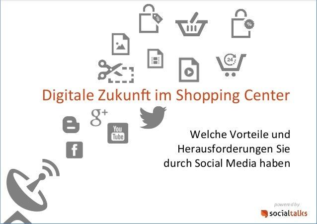 Digitale Zukun- im Shopping Center       Welche Vorteile und  Herausforderungen Sie  d...