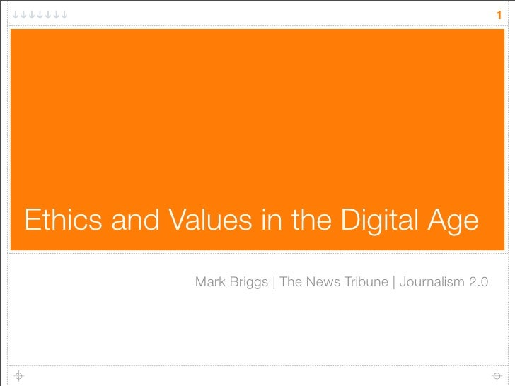 Ethics and Values in the Digital Age