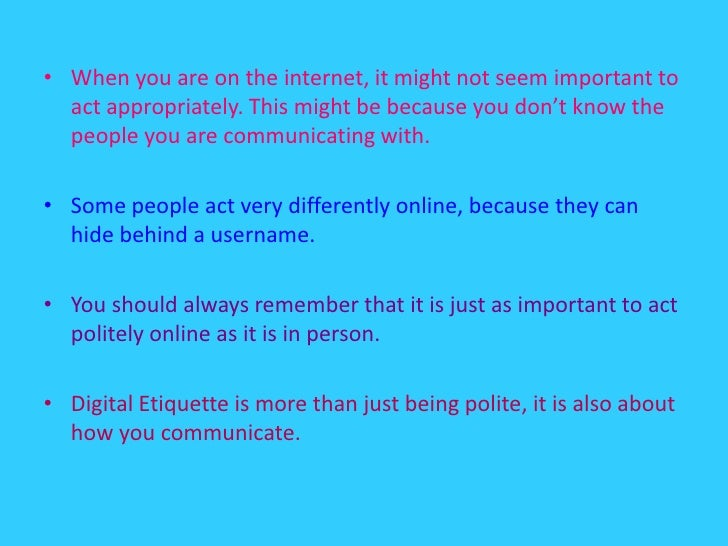 digital etiquette and cyber crime Instead, parents need to have regular conversations with their kids about online  safety, cyberbullying and digital etiquette in fact, equipping.