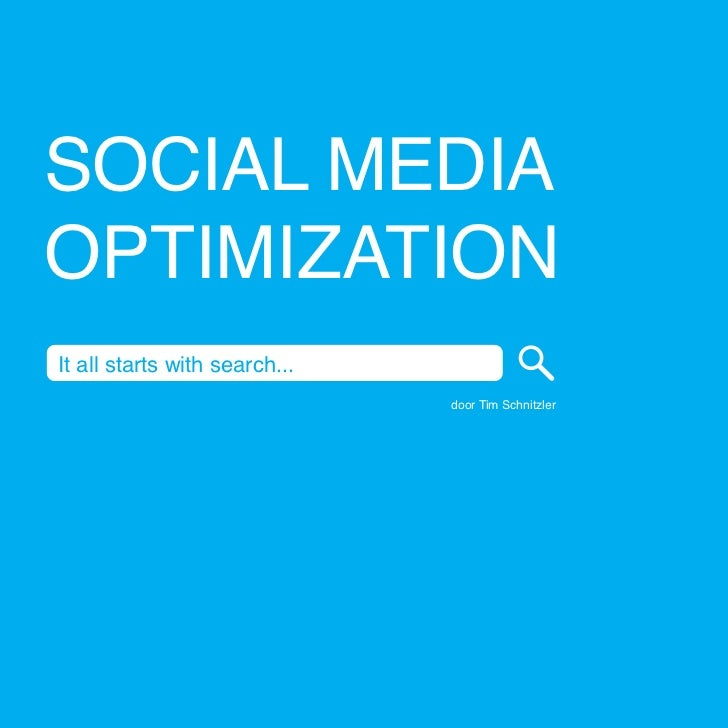 Social Media Optimization - It All Starts With Search