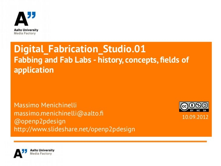 Digital Fabrication Studio v.0.2: Digital Fabrication and FabLab ecosystem
