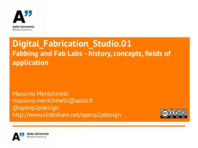 Digital Fabrication Studio 0.3 Fabbing and FabLabs
