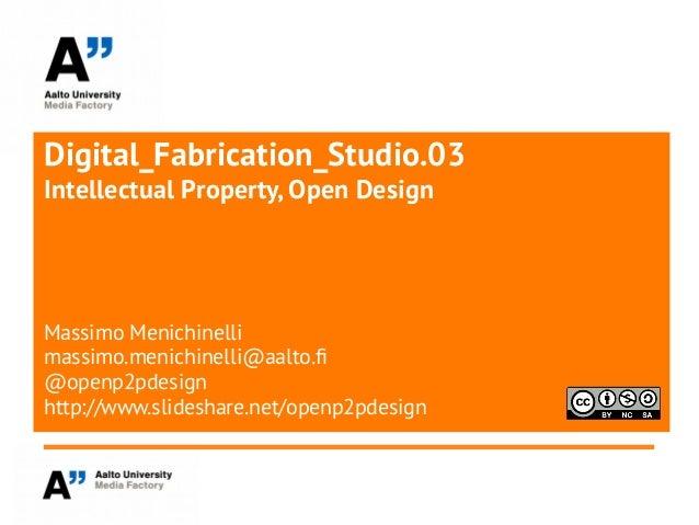 Digital Fabrication Studio 0.3 IP - Open Design