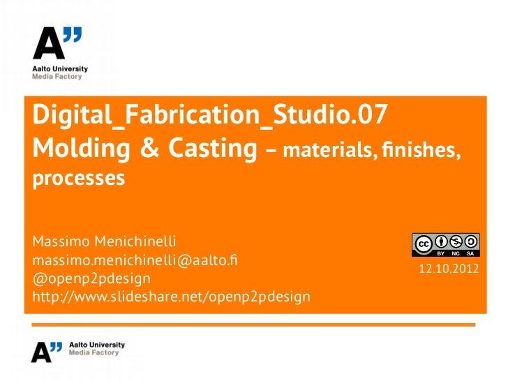 Digital Fabrication Studio: Molding and Casting