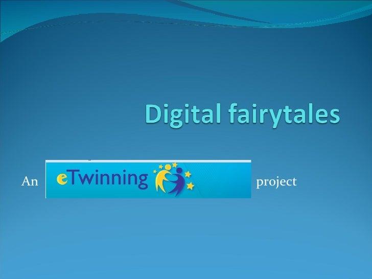 Digital fairytales