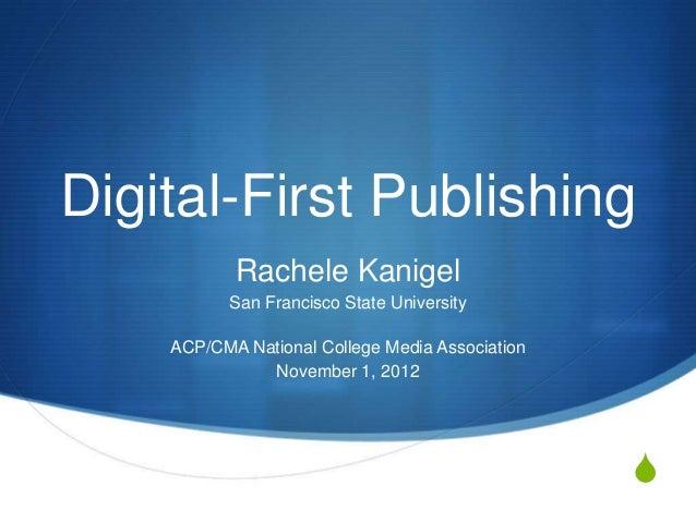 Digital-First Publishing           Rachele Kanigel          San Francisco State University    ACP/CMA National College Med...