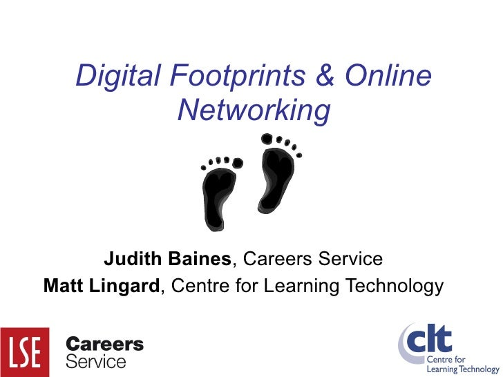 Digital Footprints & Online Networking
