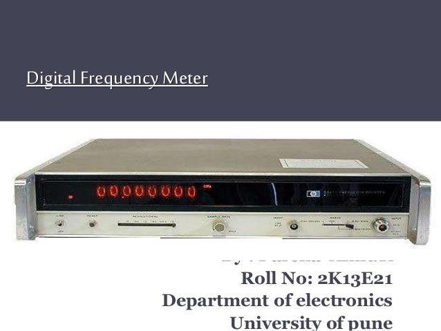 Digital Frequency Meter : Digital frequency meter