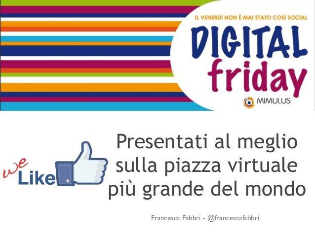 #DigitalFriday: Facebook per le Aziende
