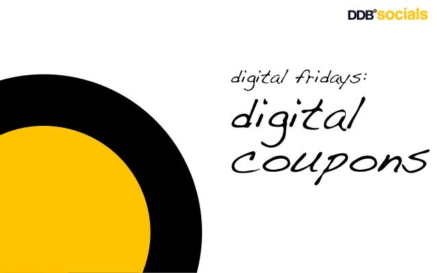 digital fridays:  digital coupons