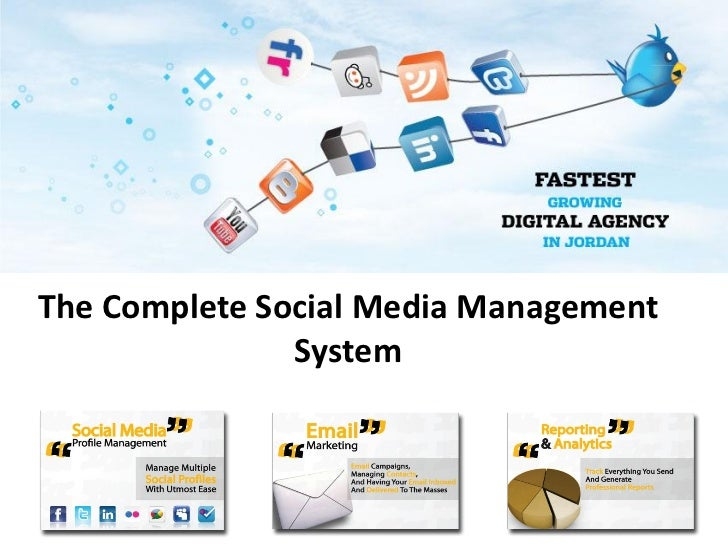 The Complete Social Media Management               System