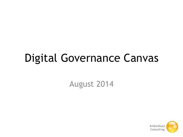 Digital Governance Canvas August 2014
