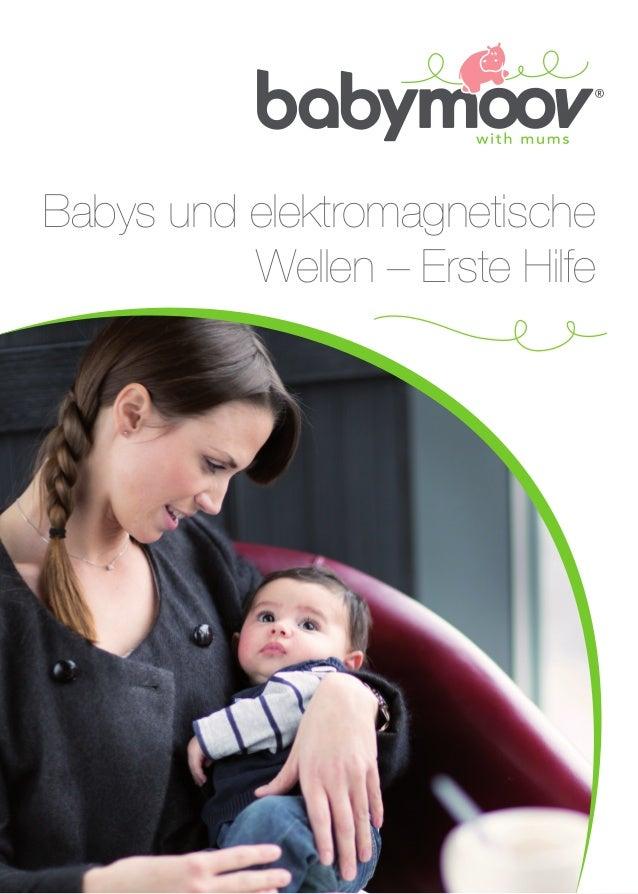 Babys und elektromagnetische Wellen – Erste Hilfe
