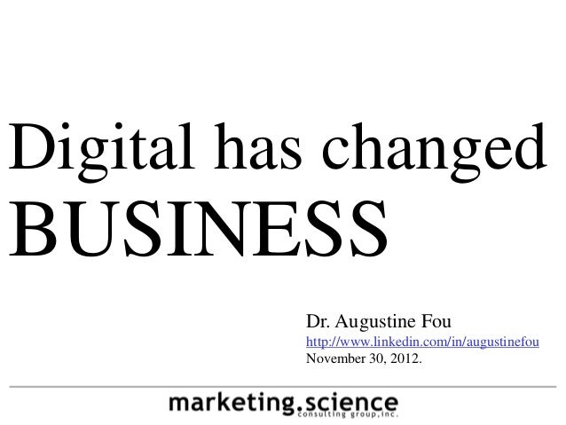 Digital Has Changed Business by Augustine Fou McKinsey