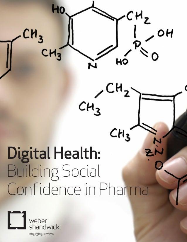 DigitalHealth: BuildingSocial ConfidenceinPharma