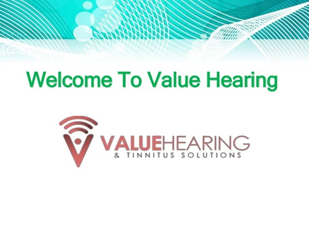 Welcome To Value Hearing