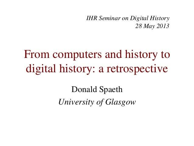 Digital history   don spaeth 28 may 2013