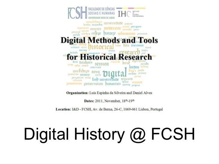 Daniel Alves, Digital History @ FCSH