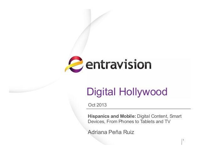 Digital Hollywood 2013 US Hispanics and Mobile