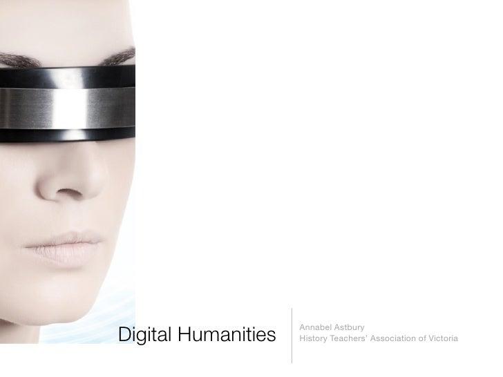 Digital humanities annabel astbury