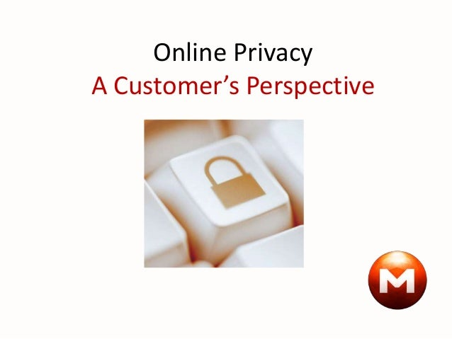 Online Privacy A Customer's Perspective