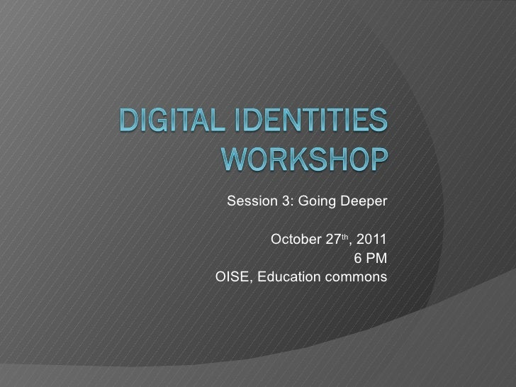 Digital identity workshop session 3