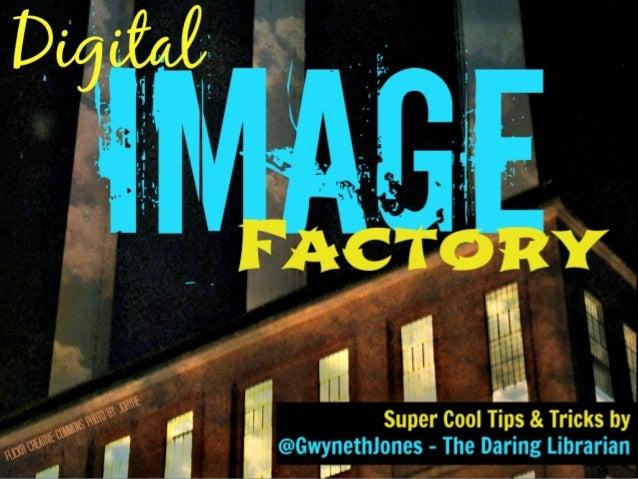 Digital Image Factory: All Pics