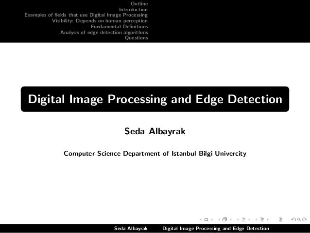 Digital Image Processing and Edge Detection