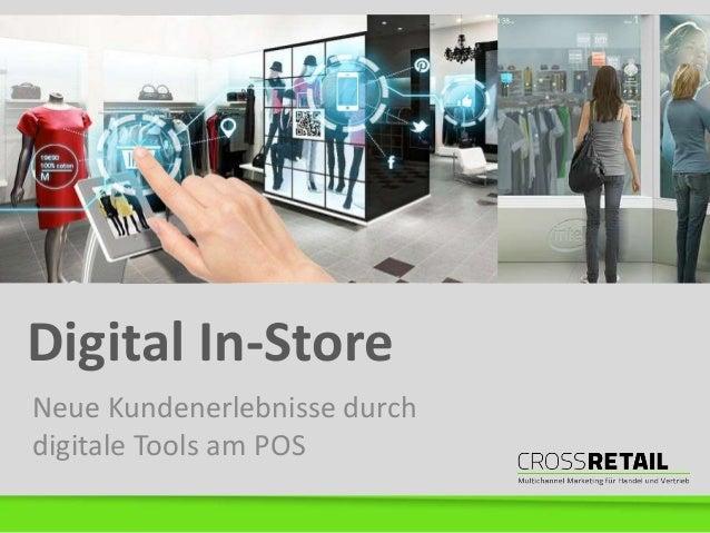 Digital In-Store Neue Kundenerlebnisse durch digitale Tools am POS