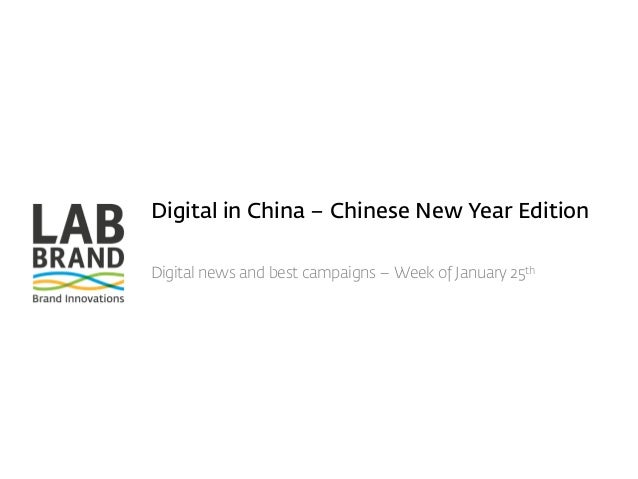 Digital in China – Chinese New Year Edition Digital news and best campaigns – Week of January 25th