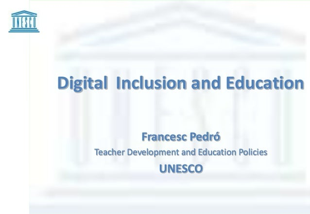 Digital inclusion and education