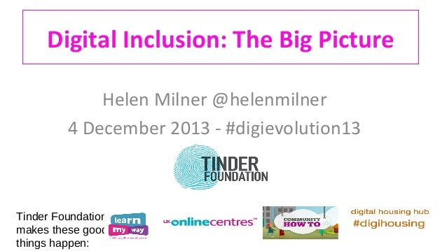 Digital Inclusion - The Big Picture (4 December 2013)