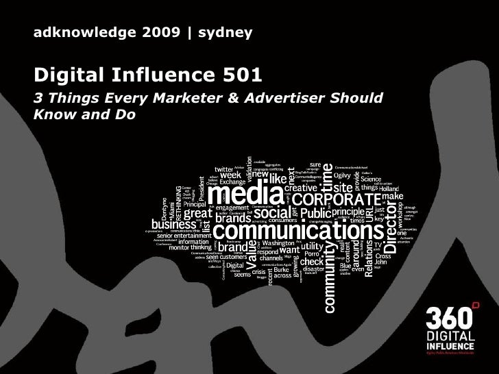 adknowledge 2009 | sydney   Digital Influence 501 3 Things Every Marketer & Advertiser Should Know and Do