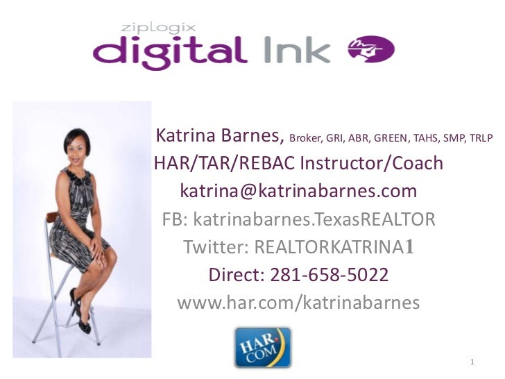 Katrina Barnes, Broker, GRI, ABR, GREEN, TAHS, SMP, TRLPHAR/TAR/REBAC Instructor/Coach   katrina@katrinabarnes.com FB: kat...