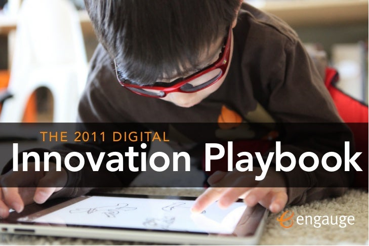 1 THE 2011 DIGITALInnovation Playbook