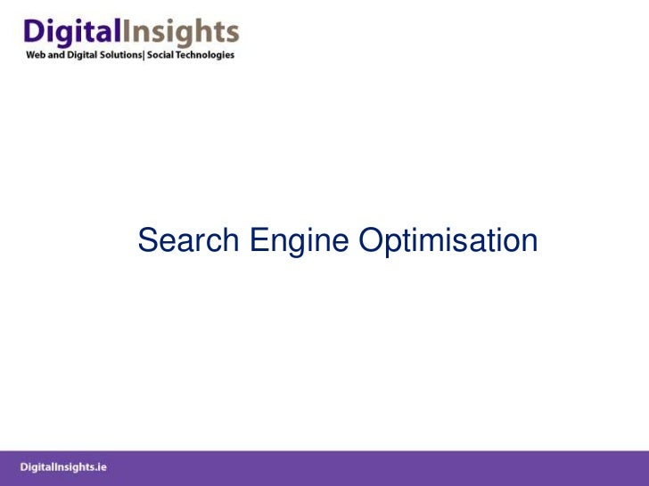 Search Engine Optimisation<br />
