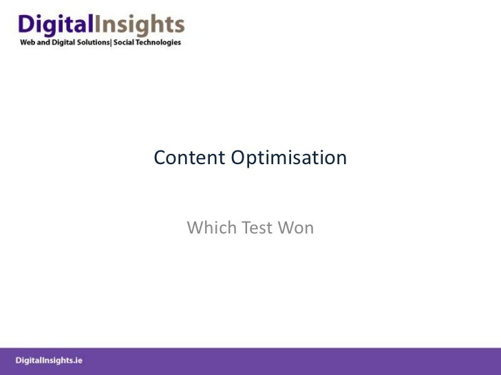 Content Optimisation<br />Which Test Won<br />