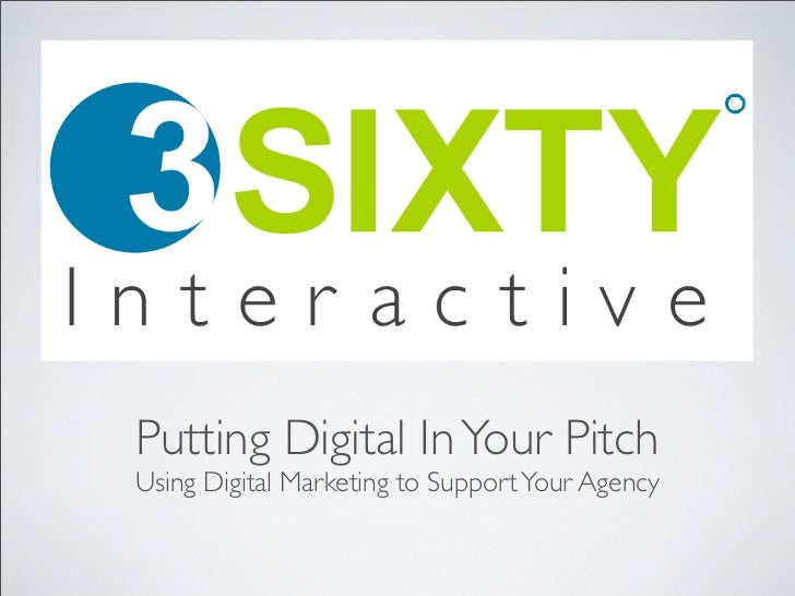 Putting Digital In Your Pitch
