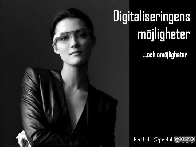 Digitaliseringens möjligheter